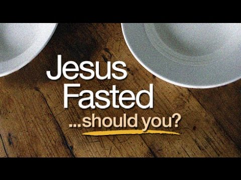 Beyond Today -- Jesus Fasted: Should You?