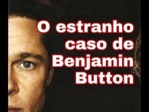 #290 O Estranho Caso De Benjamin Button - Scott Fitzgerald - Conto Um Conto