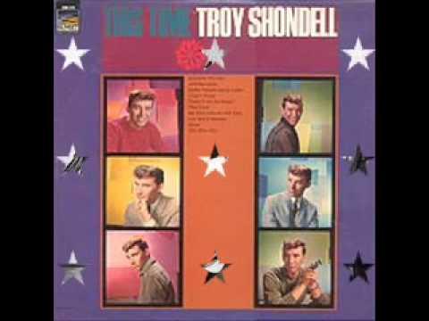 Gary Shelton  (aka Troy Shondell) - Goodbye Little Darlin' Goodbye