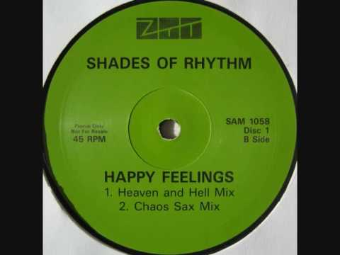 Shades Of Rhythm - Happy Feelings (Heaven & Hell Mix)