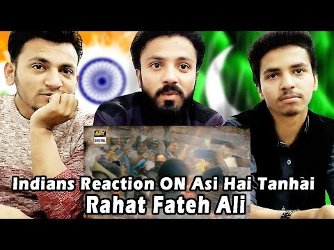 Indians React On Aisi Hai Tanhai OST by Rahat Fateh Ali