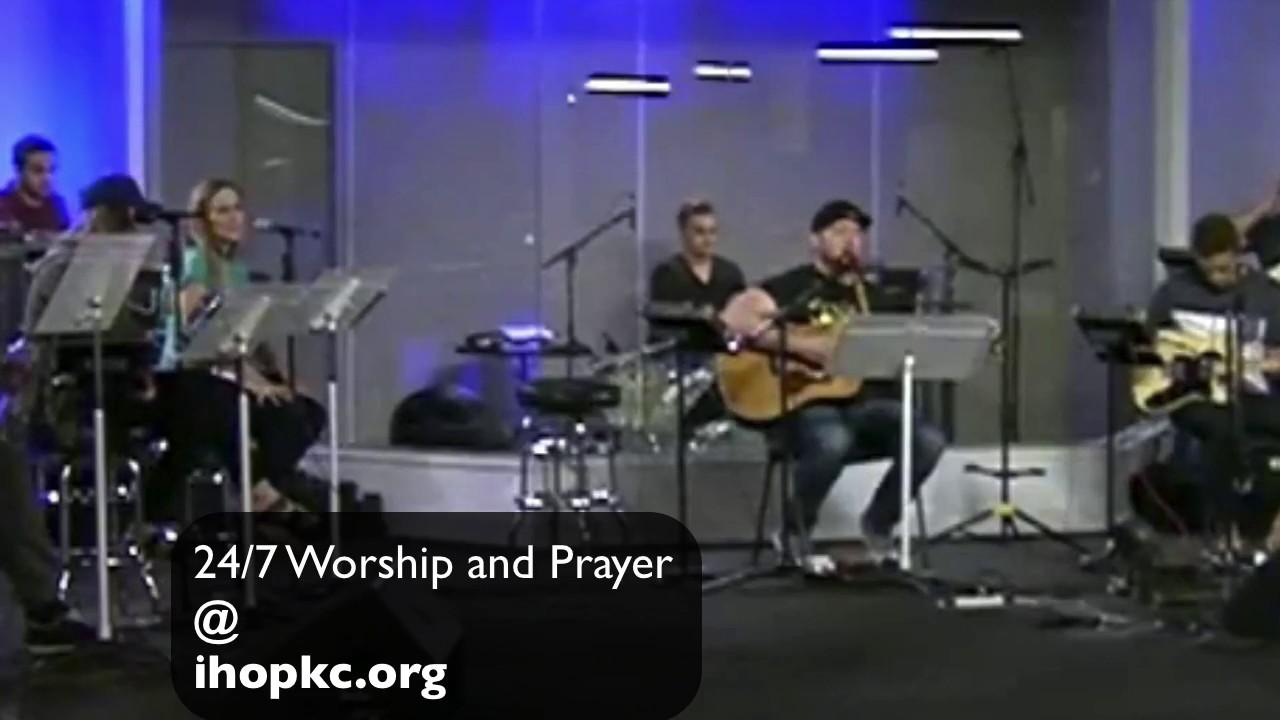 """Son of God"" IHOP 4-14-17  International House of Prayer ..."