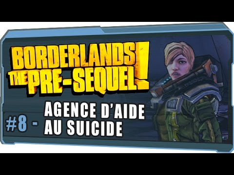 Borderlands the pre-sequel #08 [FR | Multi] - Agence d'aide