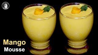 Mango Mousse - Eggless Mango Mousse Recipe - Mango Desserts Recipe