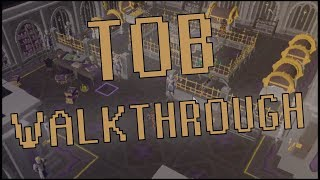 ToB Walkthrough [Full Run]