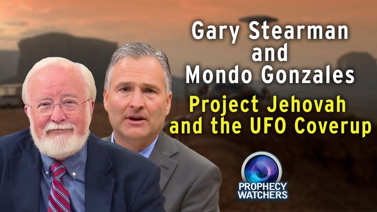 Gary Stearman and Mondo Gonzales: Project Jehovah and UAPs