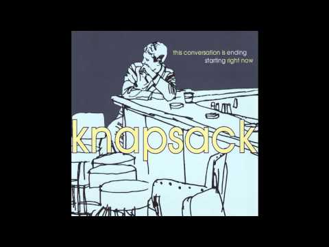 "Knapsack - ""This Conversation Is Ending Start Right Now"" [Full LP] (1998)"