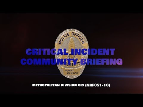 Critical Incident Video Release - NRF051-18