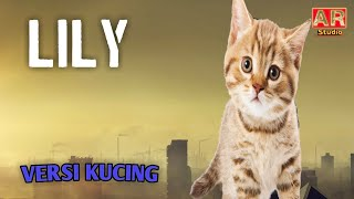 Download lagu Lily - Alan Walker  (Versi Kucing Lucu)