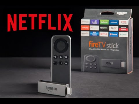 Install Netflix on Amazon Fire TV Stick