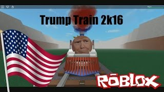 Trump Train 2k16 (ROBLOX)
