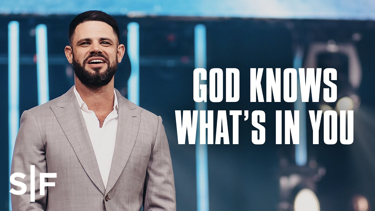 God Knows What's In You | Steven Furtick