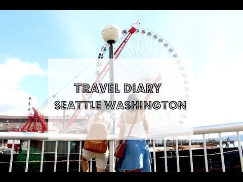 SEATTLE, WASHINGTON : TRAVEL DIARY