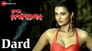 Dard   The Forest   Sayali Bhagat & Rajneesh Duggal   Kumar Sanu & Keka Ghoshal   Vijay Verma