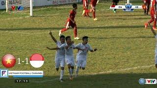 U15 VIỆT NAM vs U15 INDONESIA (1-1)   HIGHLIGHTS - VỮNG VÀNG Ở VỊ TRÍ SỐ 1 U15 QUỐC TẾ 2017