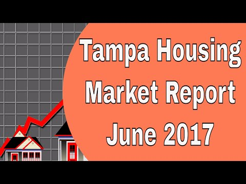 Tampa Housing Market Report for June 2017