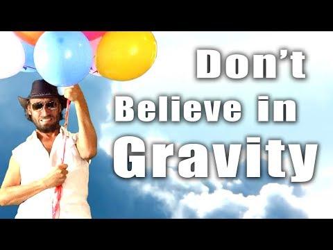 Don't Believe in Gravity - Flat Earth Man thumbnail