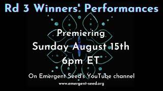 Emergent Seed Trailer Rd 3 Winners Premiere