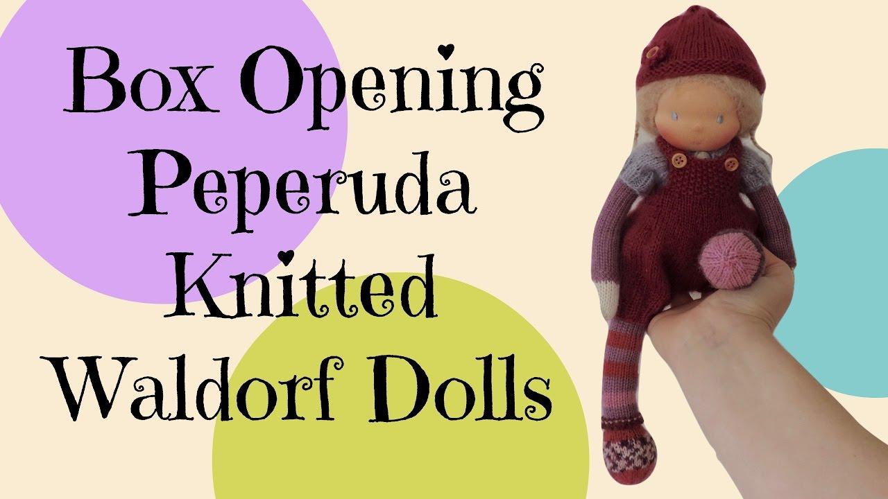 Box Opening Peperuda Waldorf Doll - YouTube