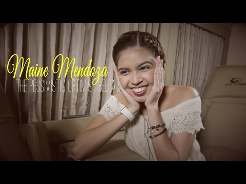 The Pessimistic Optimist Bella: Maine Mendoza