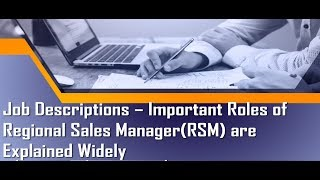 Job Descriptions – Important Roles of Regional Sales Manager are Explained Widely