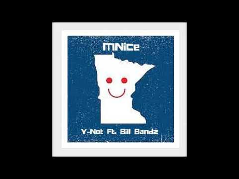MNice - Y-Not Ft. Bill Bandz (OFFICIAL SONG) Prod. Freeze CVP