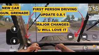 PUBG MOBILE UPDATE 0.8.1 MAJOR CHANGES | FIRST PERSON DRIVING | LIGHTSPEED