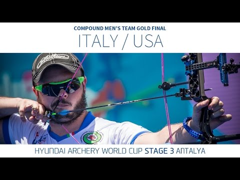 Italy v USA – Compound Men's Team Gold Final | Antalya 2016