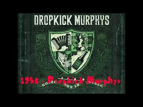 1953 - Dropkick Murphys (w/ Lyrics)