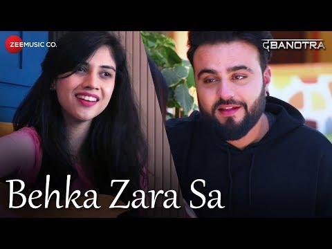 Da Banotra - Behka Zara Sa ft. Shivangi Bhayana   Rini Das   Official Music Video