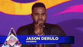 Jason Derulo - 'Goodbye' (Live at Capital's Jingle Bell Ball 2018)