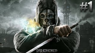 "Dishonored Walkthrough Mission 1 ""Dishonored"" Prologue & Dunwall Sewers PC Gameplay"