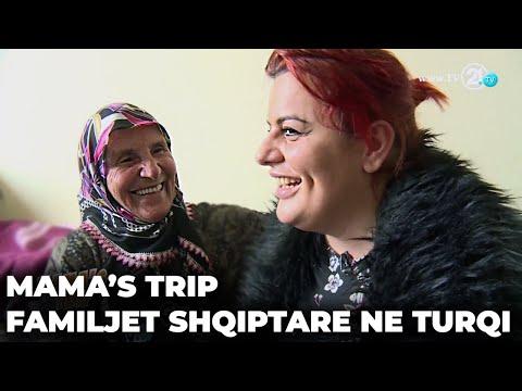 Mama's Trip - Familjet shqiptare në Turqi 29.01.2017