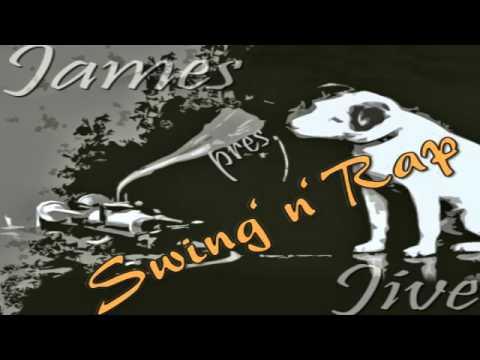 James Jive - Rap'n'Swing Mix