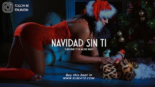 Navidad Sin Ti - Trap Beat Romantico - R&B Emotional Instrumental 2018