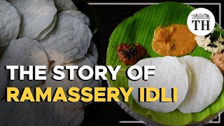 The story of Ramassery idli