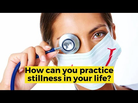 How can you practice stillness in your life?