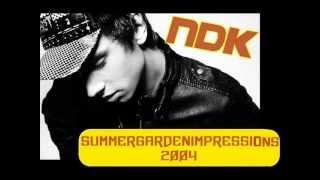 Dj NDK  - SummerGardenImpressions 2004