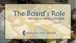 The Board's Role in a Faith-based School