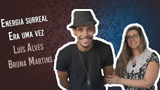 Baixar Luís Alves & Bruna Martins - Energia Surreal / Era uma vez (cover)