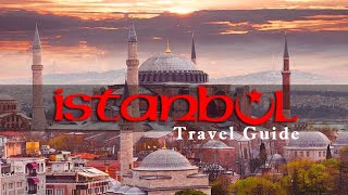 Istanbul Tour Guide All you need to know about Istanbul 2017