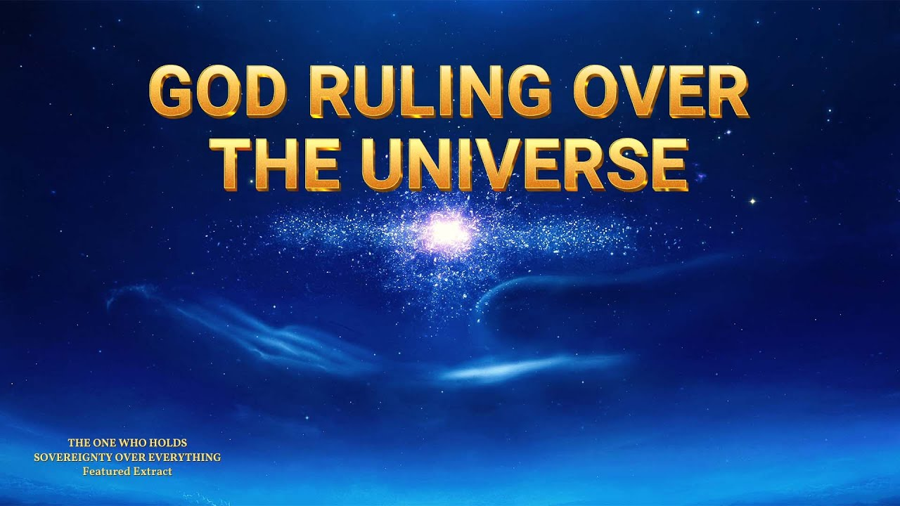 God Ruling Over the Universe