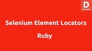 Locate Web Elements with Selenium Ruby WebDriver