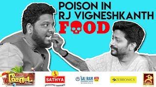 'Poison' In RJ Vigneshkanth Food | Hakkuna Matata #8 | Blacksheep