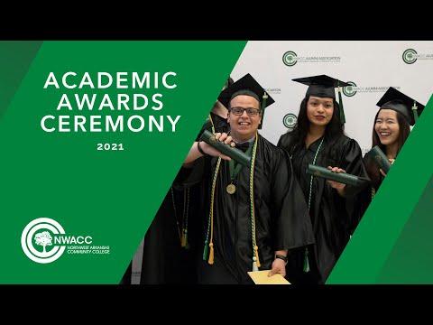 NorthWest Arkansas Community College (NWACC) 2021 Virtual Academic Awards Ceremony
