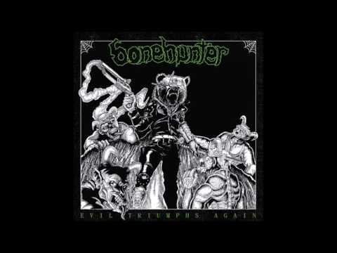 Bonehunter  Evil Triumphs Again FULL ALBUM
