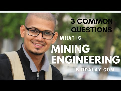 3 Common Questions About Mining Engineering || Mining Engineering Lecture-01 || Biddalay.com ||