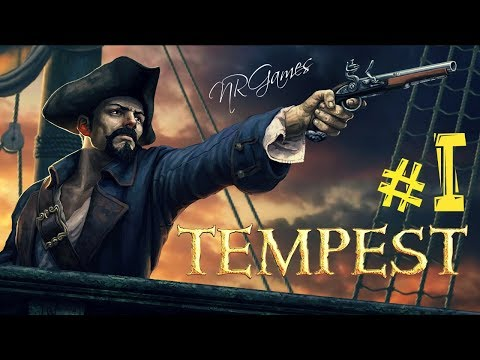 Tempest: Pirate Action RPG =СОБИРАЕМ КОМАНДУ= ч.1