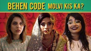 Behen Code | Molvi kis ka? | Episode 3 | MangoBaaz