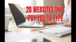 20 Websites that Pay You to Type